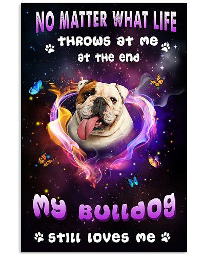 ll my bulldog still loves me