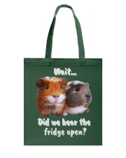 did we hear the fridge open Tote Bag thumbnail