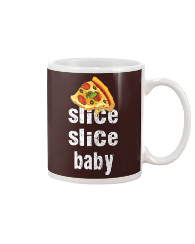 Slice Slice Baby - Pizza
