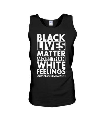 Black lives Matter More than White Feelings