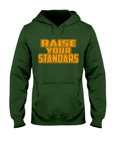 RAISE YOUR STANDARS