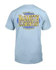 Nazareth Elementary Classic Tee Classic T-Shirt back