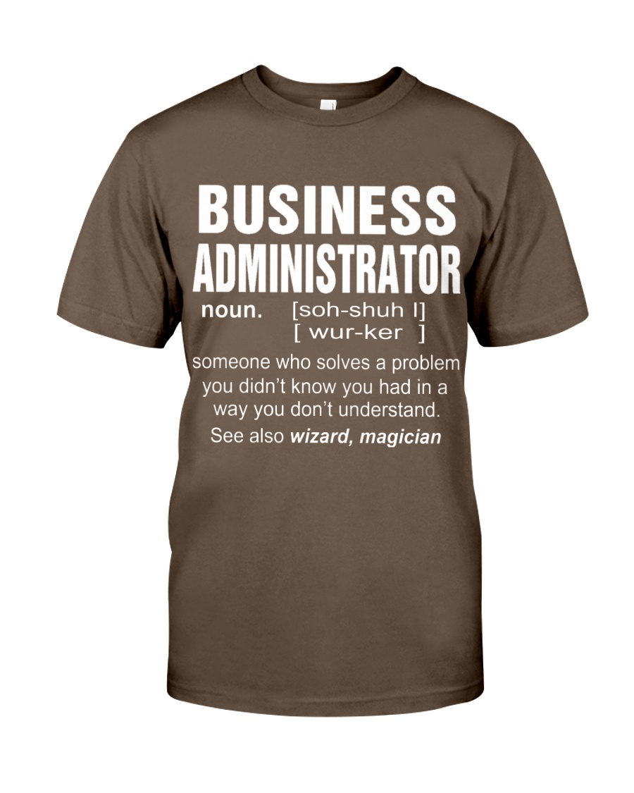 HOODIE BUSINESS ADMINISTRATOR Classic T-Shirt
