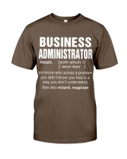 HOODIE BUSINESS ADMINISTRATOR Classic T-Shirt front