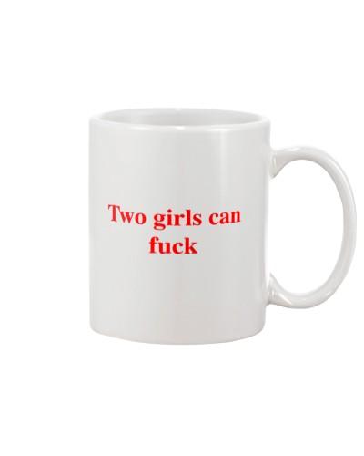 Two Girls Can Fuck Shirt