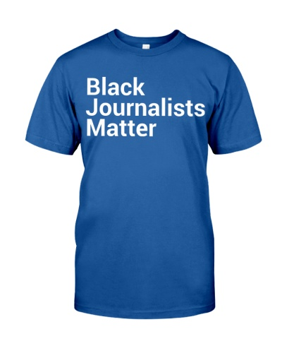 Black Journalists Matter Shirt