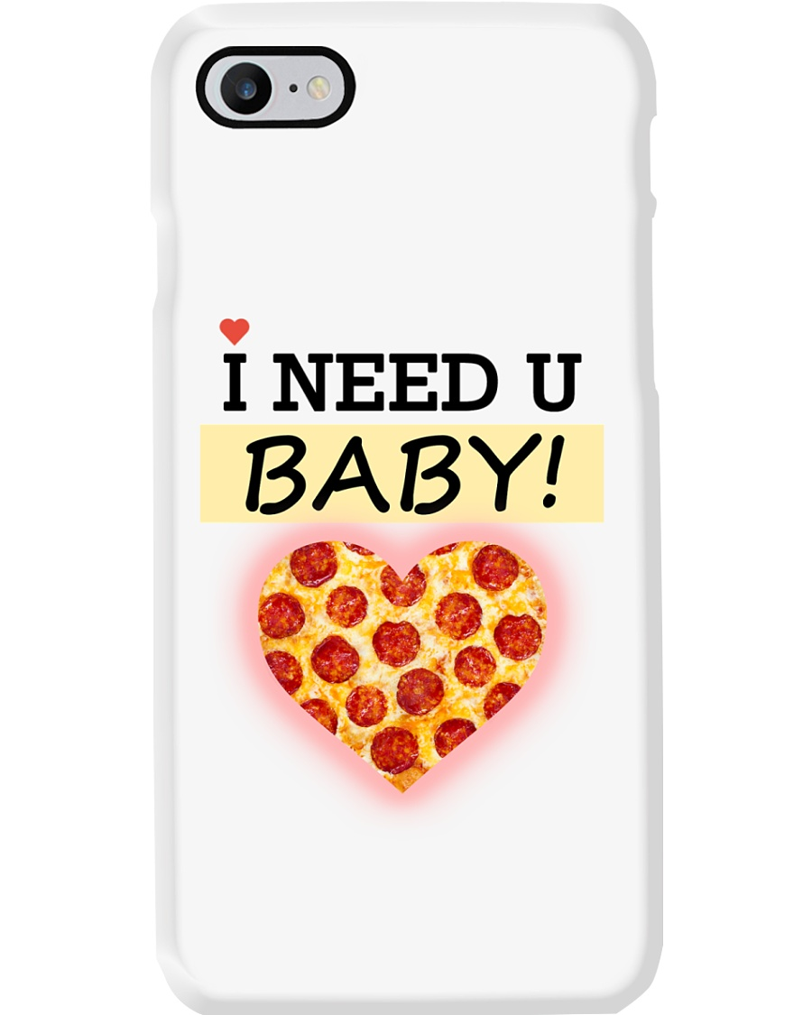I NEED YOU BABY Phone Case