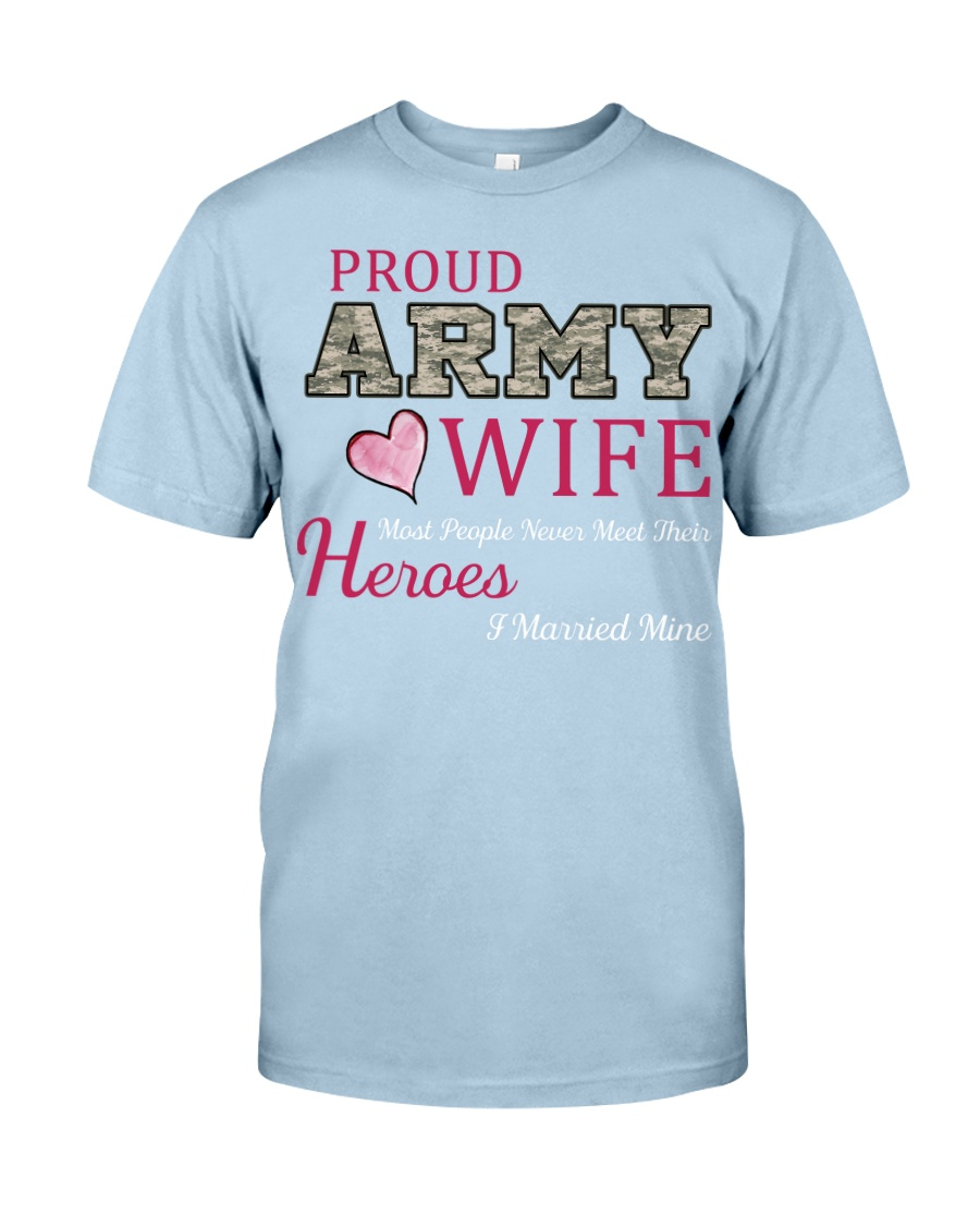 PROUD ARMY WIFE Classic T-Shirt