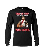 dog is god his love Long Sleeve Tee thumbnail