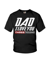 DAD I Love You 3000 Youth T-Shirt thumbnail