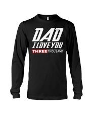 DAD I Love You 3000 Long Sleeve Tee thumbnail