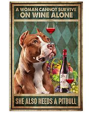 WOMAN ALSO NEEDS A PITBULL TERRIER DOG 11x17 Poster front