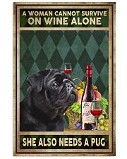 WOMAN ALSO NEEDS A PUG DOG 11x17 Poster front