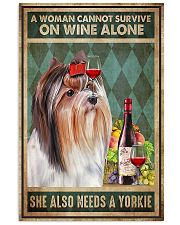 WOMAN ALSO NEEDS A YORKIE DOG 11x17 Poster front
