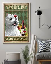 WOMAN ALSO NEEDS A WEST HIGHLAND WHITE TERRIER DOG 11x17 Poster lifestyle-poster-1
