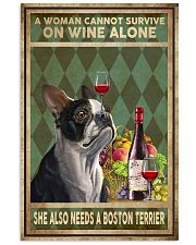 WOMAN ALSO NEEDS A BOSTON TERRIER DOG 11x17 Poster front