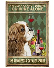 WOMAN ALSO NEEDS A CAVALIER SPANIEL DOG 11x17 Poster front