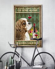 WOMAN ALSO NEEDS A CAVALIER SPANIEL DOG 11x17 Poster lifestyle-poster-7