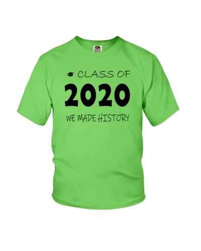 class of 2020 we made history shirt graduation