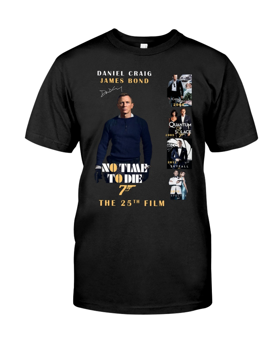 NO TIME TO DIE - JAMES BOND THE 25TH FILM  Classic T-Shirt
