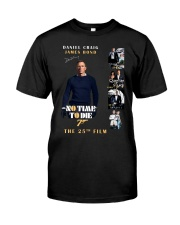 NO TIME TO DIE - JAMES BOND THE 25TH FILM  Classic T-Shirt front