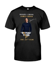 NO TIME TO DIE - THE 25TH FILM  Classic T-Shirt front
