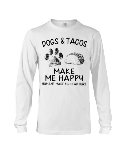 dog and Tacos make me happy