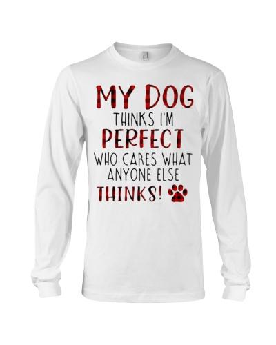 My Dog thinks Im Perfect