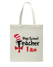 HIGH SCHOOL TEACHER I AM Tote Bag thumbnail