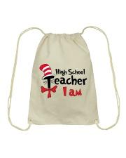 HIGH SCHOOL TEACHER I AM Drawstring Bag thumbnail
