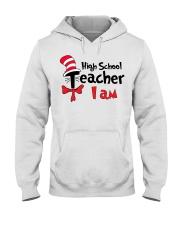 HIGH SCHOOL TEACHER I AM Hooded Sweatshirt thumbnail