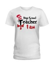 HIGH SCHOOL TEACHER I AM Ladies T-Shirt thumbnail