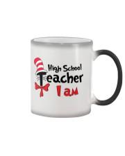 HIGH SCHOOL TEACHER I AM Color Changing Mug thumbnail