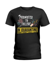 PROMOTED TO COLLEGE Ladies T-Shirt thumbnail