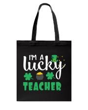 I AM A LUCKY TEACHER Tote Bag thumbnail