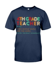 4TH GRADE TEACHER Classic T-Shirt front