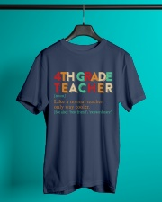4TH GRADE TEACHER Classic T-Shirt lifestyle-mens-crewneck-front-3