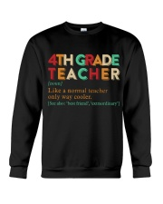 4TH GRADE TEACHER Crewneck Sweatshirt thumbnail