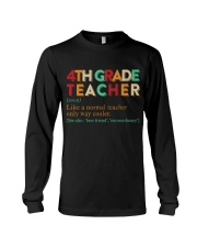 4TH GRADE TEACHER Long Sleeve Tee thumbnail