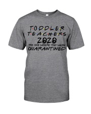 TODDLER 2020 Classic T-Shirt front