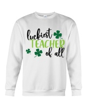 LUCKIEST TEACHER OF ALL Crewneck Sweatshirt thumbnail