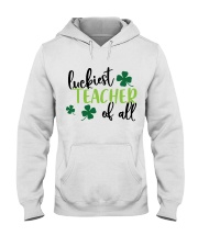 LUCKIEST TEACHER OF ALL Hooded Sweatshirt thumbnail