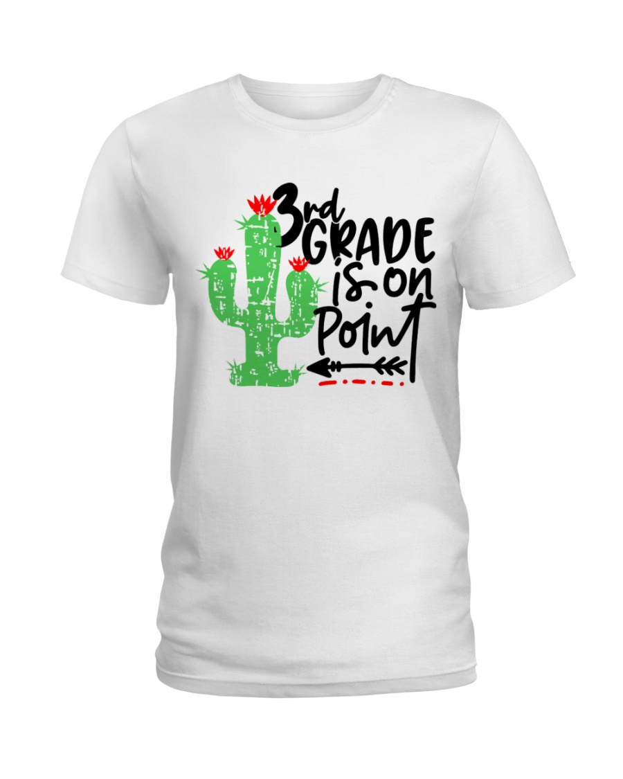 3RD  GRADE IS ON POINT Ladies T-Shirt