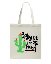 3RD  GRADE IS ON POINT Tote Bag thumbnail