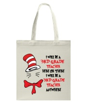 BE A 3RD GRADE TEACHER Tote Bag thumbnail