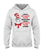 BE A 3RD GRADE TEACHER Hooded Sweatshirt thumbnail