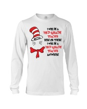 BE A 3RD GRADE TEACHER Long Sleeve Tee thumbnail