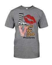 TEACHER LIFE Classic T-Shirt front