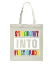 STRAIGHT INTO FIRST GRADE Tote Bag thumbnail