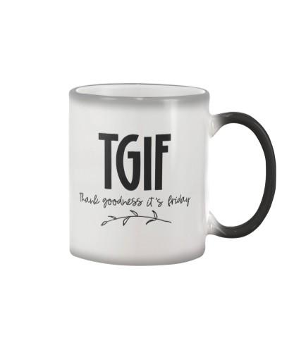 TGIF - THANK GOODNESS IT'S FRIDAY